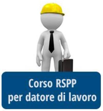 Corso RSPP datore di lavoro rischio elevato